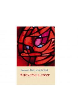 Atreverse a creer