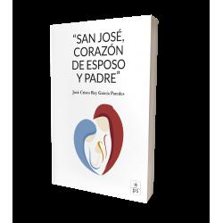 SAN JOSÉ, CORAZÓN DE ESPOSO...